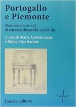 54914 - Cultraro, M. - Portogallo e Piemonte. Nove secoli (XII-XX) di relazioni dinastiche e politiche