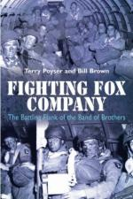 54929 - Brown-Poyser, B.-T. - Fighting Fox Company. The Battling Flank of the Band of Brothers