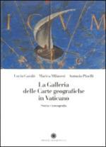 54933 - Gambi-Milanesi-Pinelli, L.-M.A. - Galleria delle carte geografiche in Vaticano. Storia e iconografia (La)