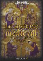 54949 - Anderlini-Wirth, T.-J. - Costume Medieval au XIII siecle 1180-1320 (Le)