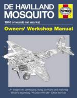 54972 - Falconer-Rivas, A. - De Havilland Mosquito. Owner's Workshop Manual. 1940 Onwards (all marks)