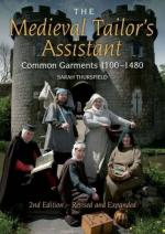 54983 - Thursfield, S. - Medieval Tailor's Assistant. Common Garments 1100-1480 (The)
