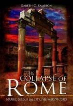 54992 - Sampson, G.C. - Collapse of Rome. Marius, Sulla and the 1st Civil War 91-70 b.C. (The)