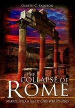 54992 - Sampson, G.C. - Collapse of Rome. Marius, Sulla and the 1st Civil War 91-70 b.C. (The)
