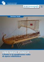 55001 - Tanzilli, G. - Nave punica. I Punici e la quadrireme rodia di epoca ellenistica (Una)
