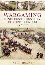 55004 - Thomas, N. - Wargaming Nineteenth Century Europe 1815-1878
