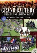 55005 - Sutherland-Canwell, J.-D. - Grand Battery. Guide and Rules for Napoleonic Wargames