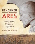 55029 - Brouwers, J. - Henchmen of Ares. Warriors and Warfare in Early Greece
