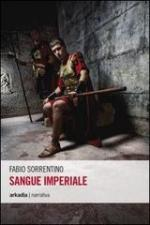 55047 - Sorrentino, F. - Sangue imperiale