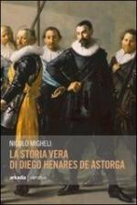 55048 - Migheli, N. - Storia vera di Diego Henares de Astorga