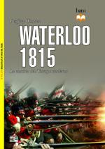 55053 - Wootten, G. - Waterloo 1815. La nascita dell'Europa Moderna