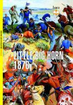 55054 - Panzeri, P. - Little Big Horn 1876. L'ultima battaglia di Custer