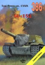 55068 - Ledwoch, J. - No 386 SU-152 (Tank Power Vol CXXIX) LIMITED EDITION