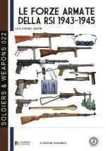 55080 - Cristini, L.S. - Forze armate della RSI 1943-1945 (Le)