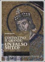 55090 - Nuti, M. - Costantino il Grande. Un falso mito?