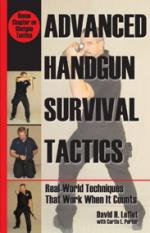 55092 - Leflet-Porter, D.H.-C.L. - Advanced Handgun Survival Tactics. Real-World Techniques That Work When It Counts