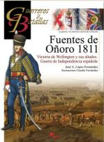 55095 - Lopez Fernandez-Fernandez, J.A.-C. - Guerreros y Batallas 090: Fuentes de Onoro 1811. Victoria de Wellington y sus aliados. Guerre de Indipendencia espanola