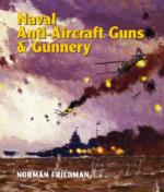 55103 - Friedman, N. - Naval Anti-Aircraft Guns and Gunnery