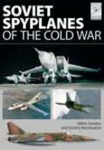 55104 - Gordon-Kommissarov, Y.-D. - Soviet Spyplanes of the Cold War - Flightcraft Series 01