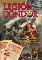 55131 - Arias-Molina-Permuy, R.-L.-R. - Legion Condor. Historia, organizacion, aviones, uniformes, condecoraciones, militaria