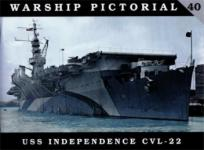 55165 - Wiper, S. - Warship Pictorial 40 - USS Independence CVL-22