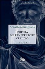 55179 - Momigliano, A. - Opera dell'Imperatore Claudio (L')