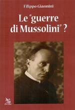 55186 - Giannini, F. - Guerre di Mussolini? (Le)