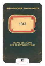 55193 - Gasparini-Razeto, M.-C. - 1943. Diario dell'anno che sconvolse l'Italia