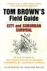 55226 - Brown-Morgan, T.Jr-B. - Tom Brown's Field Guide. City and Suburban Survival
