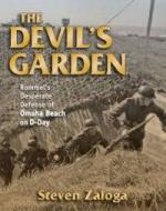 55246 - Zaloga, S.J. - Devil's Garden. Rommel's Desperate Defense of Omaha Beach on D-Day (The)