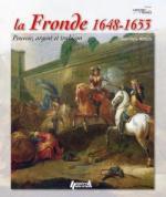 55267 - Mongin, J.M. - Histoires de France 01 - La Fronde 1648-1653. Pouvoir, argent et trahison