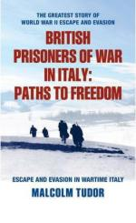 55317 - Tudor, M. - British Prisoners of War in Italy: Paths to Freedom. Escape and Evasion in Wartime Italy