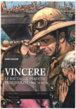 55326 - Bussoni, M. - Vincere. Le battaglie perdute di Mussolini dal '22 al '39