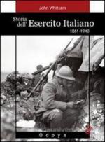 55328 - Whittam, J. - Storia dell'esercito italiano 1861-1940