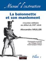 55338 - Mueller, A. - Manuel d'instructions 01: Baionette et son maniement