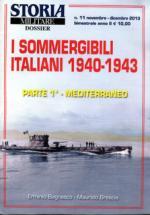 55351 - Bagnasco, E. - Sommergibili Italiani 1940-1943 Parte 1a - Storia Militare Dossier 11