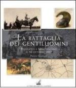 55354 - Gaspari, P. - Battaglia dei Gentiluomini. Pozzuolo e Mortegliano, 30 ottobre 1917 (La)