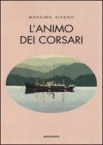 55382 - Alfano, M. - Animo dei corsari (L')