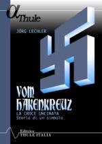 55389 - Lechler, J. - Vom Hackenkreutz. La croce uncinata storia di un simbolo