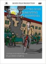 55392 - Costa, C. - Uomo dai quattro nomi. Mario Fiorentini racconta la Resistenza (L') DVD