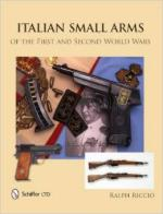 55410 - Riccio, R.A. - Italian Small Arms of the First and Second World Wars