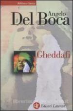 55494 - Del Boca, A. - Gheddafi. Una sfida dal deserto