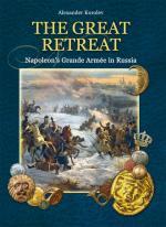 55555 - Korolev, A. - Great Retreat. Napoleon's Grande Armee in Russia (The)
