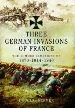 55596 - Fermer, D. - Three German Invasions of France