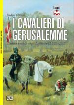 55626 - Nicolle, D. - Cavalieri di Gerusalemme L'ordine crociato degli Ospitalieri 1100-1565 (I)