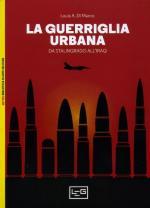 55627 - Di Marco, L.A. - Guerriglia urbana da Stalingrado all'Iraq (La)