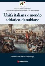 55660 - Nemeth-Papo, G.-A. - Unita' italiana e mondo adriatico-danubiano