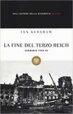 55663 - Kershaw, I. - Fine del Terzo Reich. Germania 1944-45 (La)
