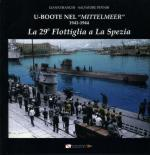 55669 - Bianchi-Pennisi, G.-S. - U-boot nel 'Mittelmeer' 1941-1944. La 29esima Flottiglia a La Spezia