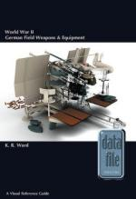 55736 - Ward, K. - World War II German Field Weapons and Equipment. A Visual Reference Guide